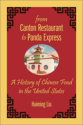 9780813574745: From Canton Restaurant to Panda Express: A History of Chinese Food in the United States (Asian American Studies Today)