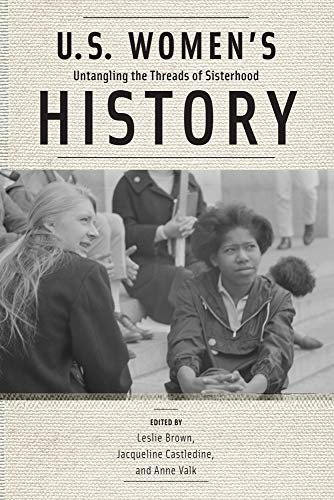 9780813575841: U.S. Women's History: Untangling the Threads of Sisterhood