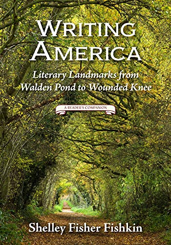 9780813575971: Writing America: Literary Landmarks from Walden Pond to Wounded Knee (a Reader's Companion)