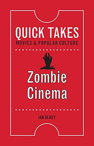 9780813579474: Zombie Cinema (Quick Takes: Movies and Popular Culture)