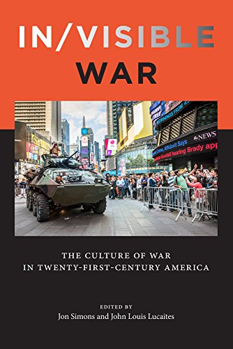 In/visible War: The Culture of War in