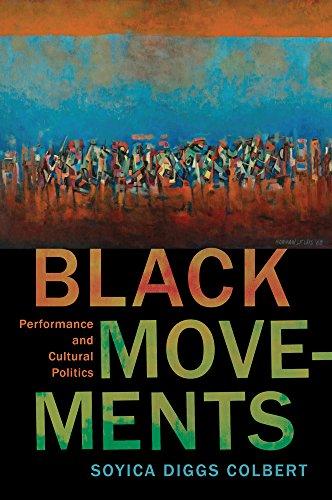 9780813588520: Black Movements: Performance and Cultural Politics