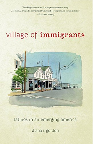 9780813599205: Village of Immigrants: Latinos in an Emerging America (Rivergate Regionals Collection)