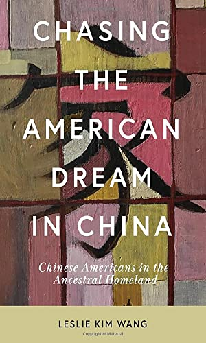 Leslie Kim Wang, Chasing the American Dream in China