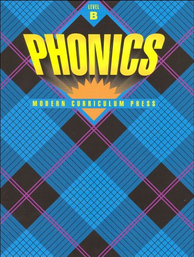 9780813601212: Phonics Workbook Level B (Modern Curriculum Press) (Full Color Edition)