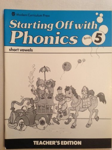 Starting Off With Phonics: Short Vowels Book: XXX