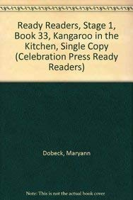 9780813607429: READY READERS, STAGE 1, BOOK 33, KANGAROO IN THE KITCHEN, SINGLE COPY (Celebration Press Ready Readers)