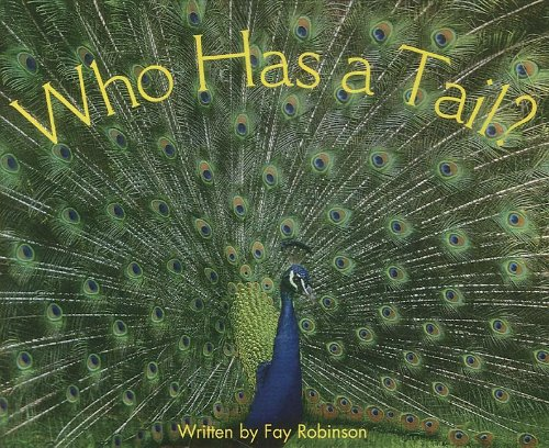9780813609751: READY READERS, STAGE 4, BOOK 9, WHO HAS A TAIL?, SINGLE COPY (Celebration Press Ready Readers)