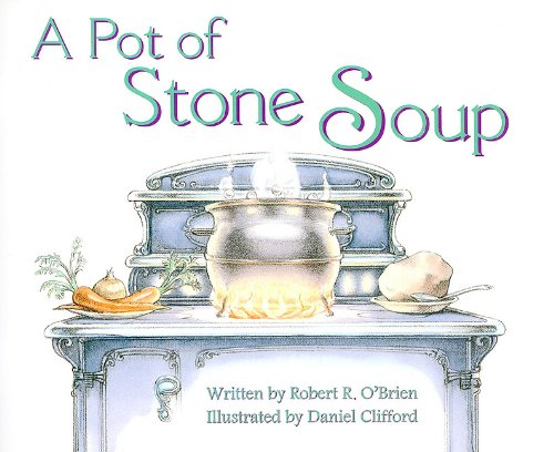 9780813610238: READY READERS, STAGE 5, BOOK 29, A POT OF STONE SOUP, SINGLE COPY