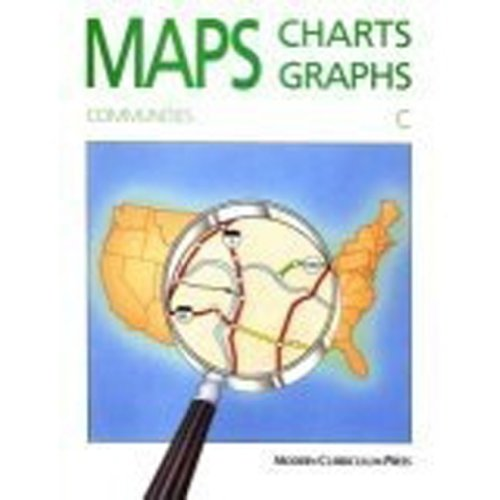9780813621340: Maps, Charts and Graphs: Level C, Communities