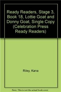 9780813621524: Ready Readers, Stage 3, Book 18, Lottie Goat and Donny Goat, Single Copy