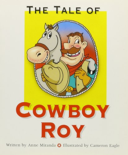9780813621623: The Tale of Cowboy Roy (Ready Readers, Stage 3, Book 32) (Celebration Press Ready Readers)