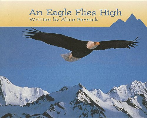 9780813621708: An Eagle Flies High (Ready Readers, Stage 3, Book 36) (Celebration Press Ready Readers)