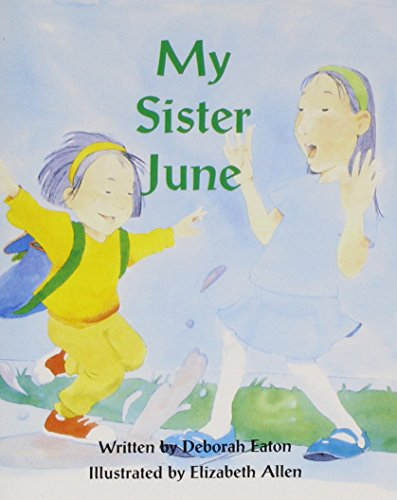 9780813621722: My Sister June (Ready Readers, Stage 3, Book 37) (Celebration Press Ready Readers)