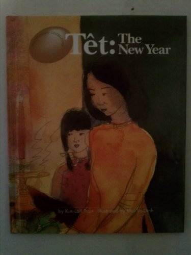 Tet: The New Year (Multicultural Celebrations): Tran, Kim-Lan, Vo, Dinh Mai