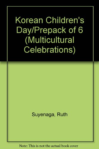 9780813622927: Korean Children's Day/Prepack of 6 (Multicultural Celebrations)