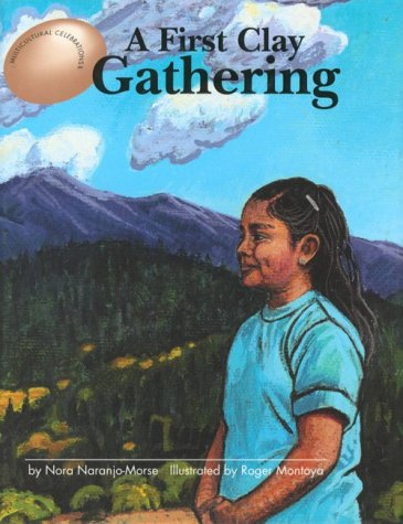 9780813623467: A First Clay Gathering (Multicultural Celebrations)