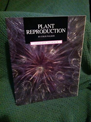 Plant reproduction (Concept science) (0813626005) by Walker, Colin