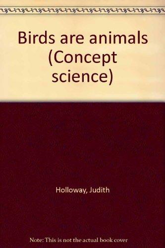 9780813626628: Birds are Animals (Concept Science)