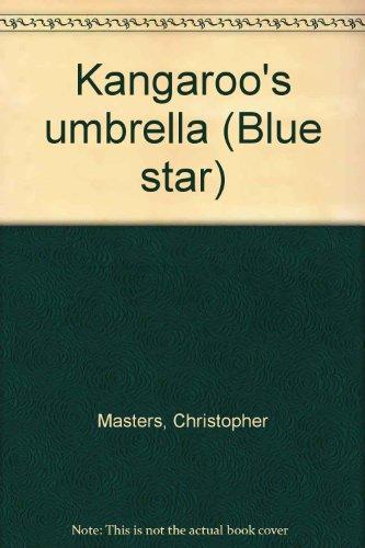 9780813633077: Kangaroo's umbrella (Blue star)