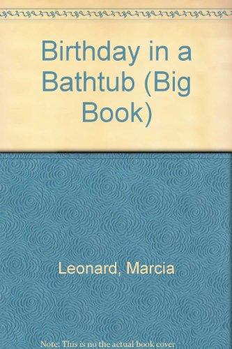9780813634128: Birthday in a Bathtub (Big Book)