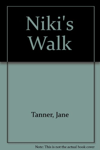 Niki's Walk (9780813635231) by Jane Tanner