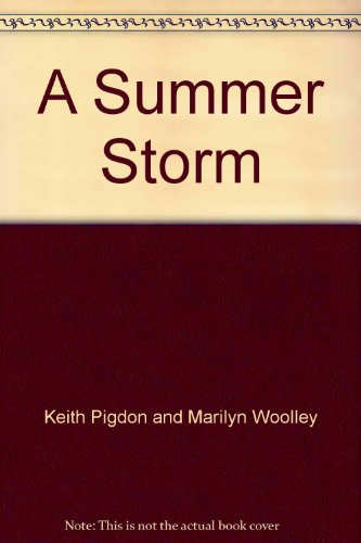 A Summer Storm: Keith Pigdon and