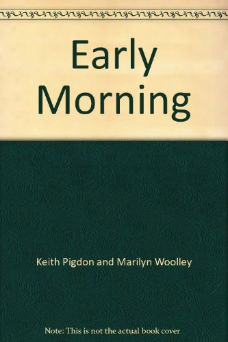 Early Morning: Keith Pigdon and