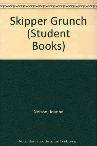 9780813638287: Skipper Grunch (Student Books)