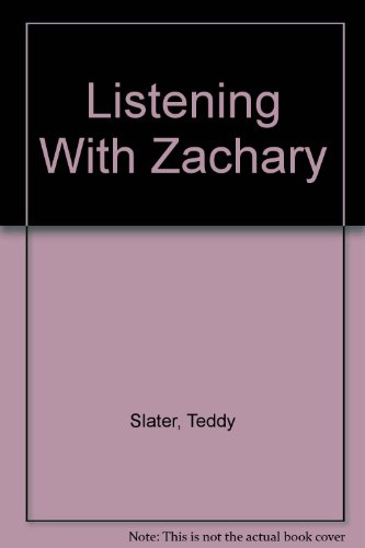 9780813646565: Listening With Zachary