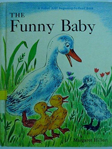 Funny Baby (Modern Curriculum Press Beginning to Read Series): Margaret Hillert, Hans Christian ...