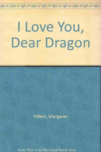 9780813650234: I Love You, Dear Dragon