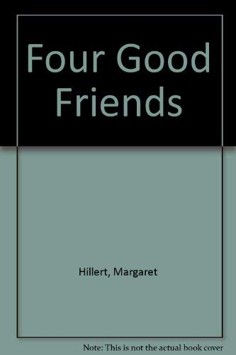 9780813650616: Four Good Friends