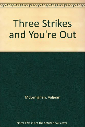 9780813650852: Three Strikes and You're Out