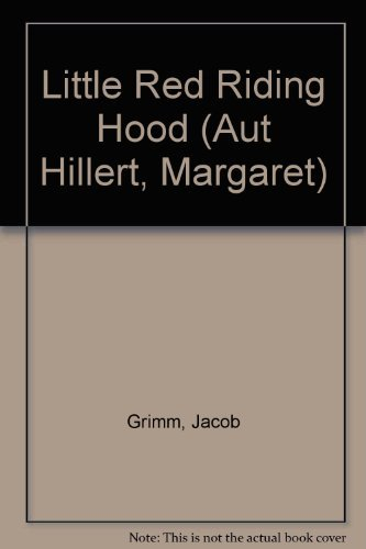 Little Red Riding Hood: Grimm, Jacob, Grimm,