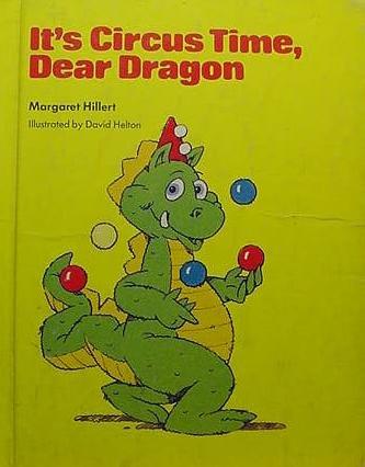 9780813651323: It's Circus Time, Dear Dragon