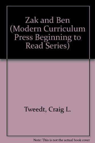 Zak and Ben (Modern Curriculum Press Beginning: Tweedt, Craig L.,