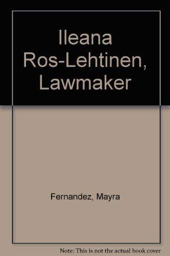 9780813652696: Ileana Ros-Lehtinen, Lawmaker