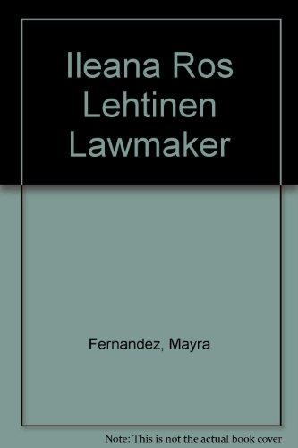 9780813652757: Ileana Ros Lehtinen Lawmaker