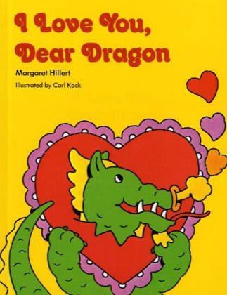 9780813655239: I LOVE YOU DEAR DRAGON, SOFTCOVER, BEGINNING TO READ (BEGINNING-TO-READ BOOKS)