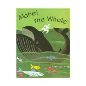 MABEL THE WHALE, SOFTCOVER, BEGINNING TO READ (BEGINNING-TO-READ BOOKS): Education, Pearson