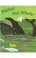 MABEL THE WHALE, SOFTCOVER, BEGINNING TO READ: Education, Pearson