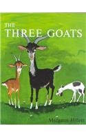9780813655543: THE THREE GOATS, SOFTCOVER, BEGINNING TO READ (BEGINNING-TO-READ BOOKS)