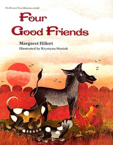 9780813655611: FOUR GOOD FRIENDS, SOFTCOVER, BEGINNING TO READ (BEGINNING-TO-READ BOOKS)