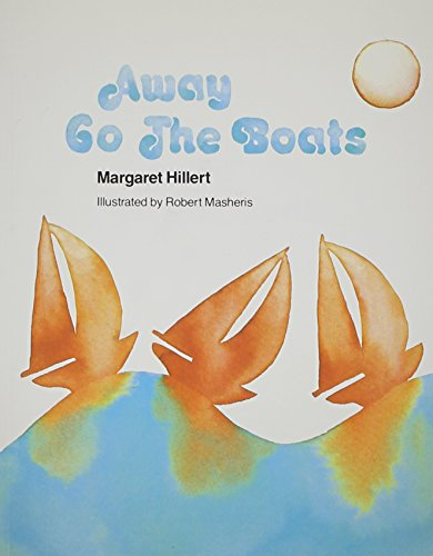 9780813655734: AWAY GO THE BOATS, SOFTCOVER, BEGINNING TO READ (Modern Curriculum Press Beginning to Read)