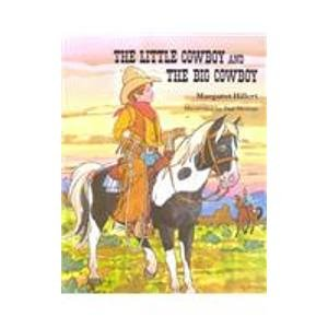 9780813655765: THE LITTLE COWBOY AND THE BIG COWBOY, SOFTCOVER, BEGINNING TO READ (BEGINNING-TO-READ BOOKS)