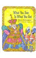 9780813655840: WHAT YOU SEE IS WHAT YOU GET, SOFTCOVER, BEGINNING TO READ (BEGINNING-TO-READ BOOKS)