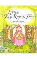 LITTLE RED RIDING HOOD, SOFTCOVER, BEGINNING TO READ (BEGINNING-TO-READ BOOKS) (9780813655956) by Margaret Hillert; Wilhelm Grimm; Jacob Grimm; Gwen Connelly