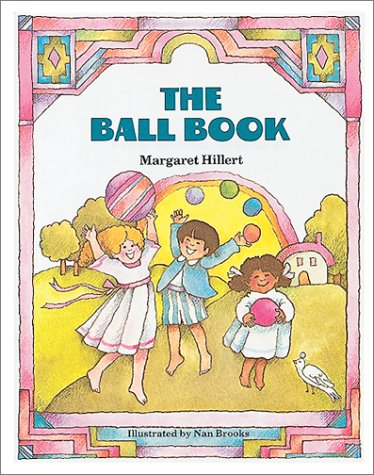 9780813656069: THE BALL BOOK, SOFTCOVER, BEGINNING TO READ (BEGINNING-TO-READ BOOKS)