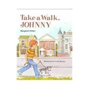 9780813656113: Take a Walk, Johnny (Modern Curriculum Press Beginning to Read Series)
